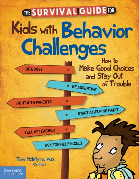 Dr. Mac's Book for Kids with Behavior Challenges